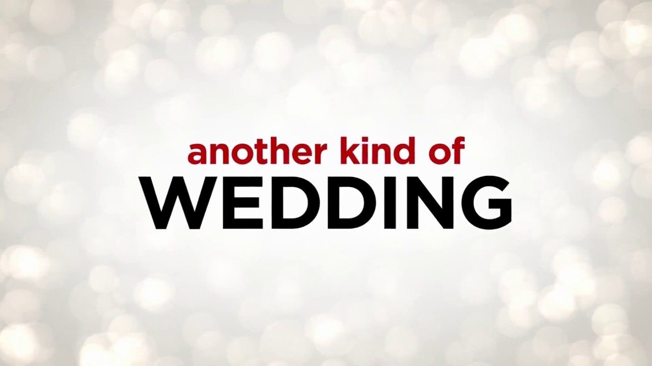 Download ANOTHER KIND OF WEDDING Official Trailer (2018) Comedy Movie HD