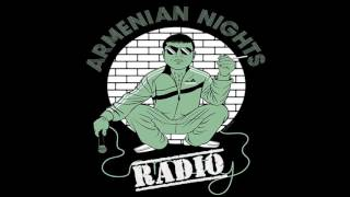 Armenian Nights Radio #ANRadio- Ep 3