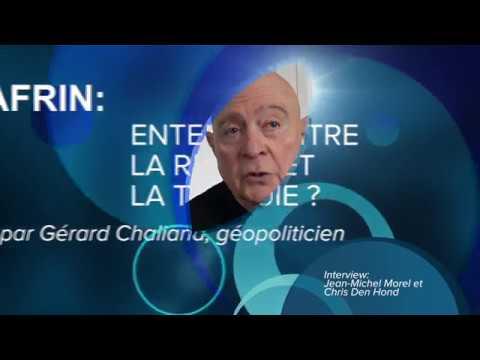 Gérard Chaliand: A AFRIN: ENTENTE ENTRE LA RUSSIE ET LA TURQUIE?