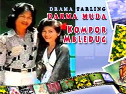 KOMPOR MBLEDUG PART#2   DRAMA TARLING DARMA MUDA