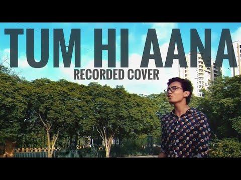 tum-hi-aana---cover-|-marjaavaan-|-jubin-nautiyal-|-shaloom-alfred