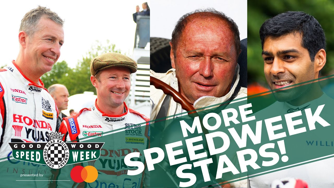 5 more stars coming to Goodwood SpeedWeek! – YouTube