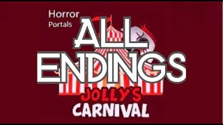 ROBLOX Jolly's Carnival All Endings l Horror Portals l