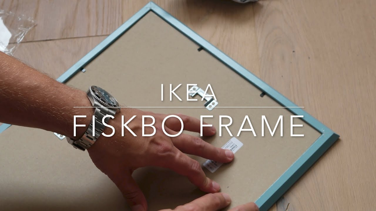 Ikea Fiskbo Frame Youtube