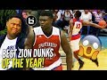 Download Zion Williamson IS UNREAL! TOP DUNKS OF SENIOR YEAR! WINDMILLS, 360s, BETWEEN THE LEGS! NOT Human!