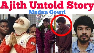 AJITH UNTOLD STORY | Tamil | Motivation | Madan Gowri | MG
