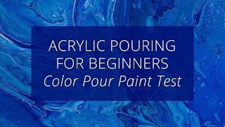 Acrylic Pouring for Beginners : American Crafts Color Pour Paints
