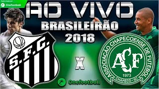 Santos 0x1 Chapecoense | Brasileirão 2018 | Parciais Cartola FC | 33ª Rodada | 12/11/2018