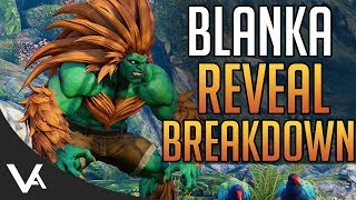 SFV - Blanka Gameplay Reveal Impressions! Trailer Breakdown For Street Fighter 5 Arcade Edition