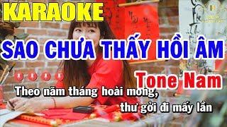 Karaoke Sao Chưa Thấy Hồi Âm Tone Nam Nhạc Sống | Trọng Hiếu