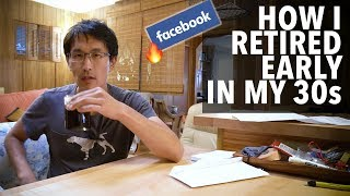How I retired early in my 30s (after Facebook fired me)