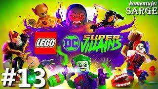 Zagrajmy w LEGO DC Super Złoczyńcy PL odc. 13 - Na was najwyższy czas