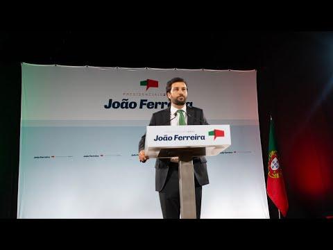 Sessão de Apresentação da Declaração de Candidatura de João Ferreira a Presidente da República