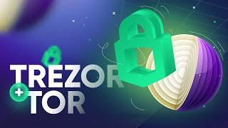 Использование Trezor Suite и Tor