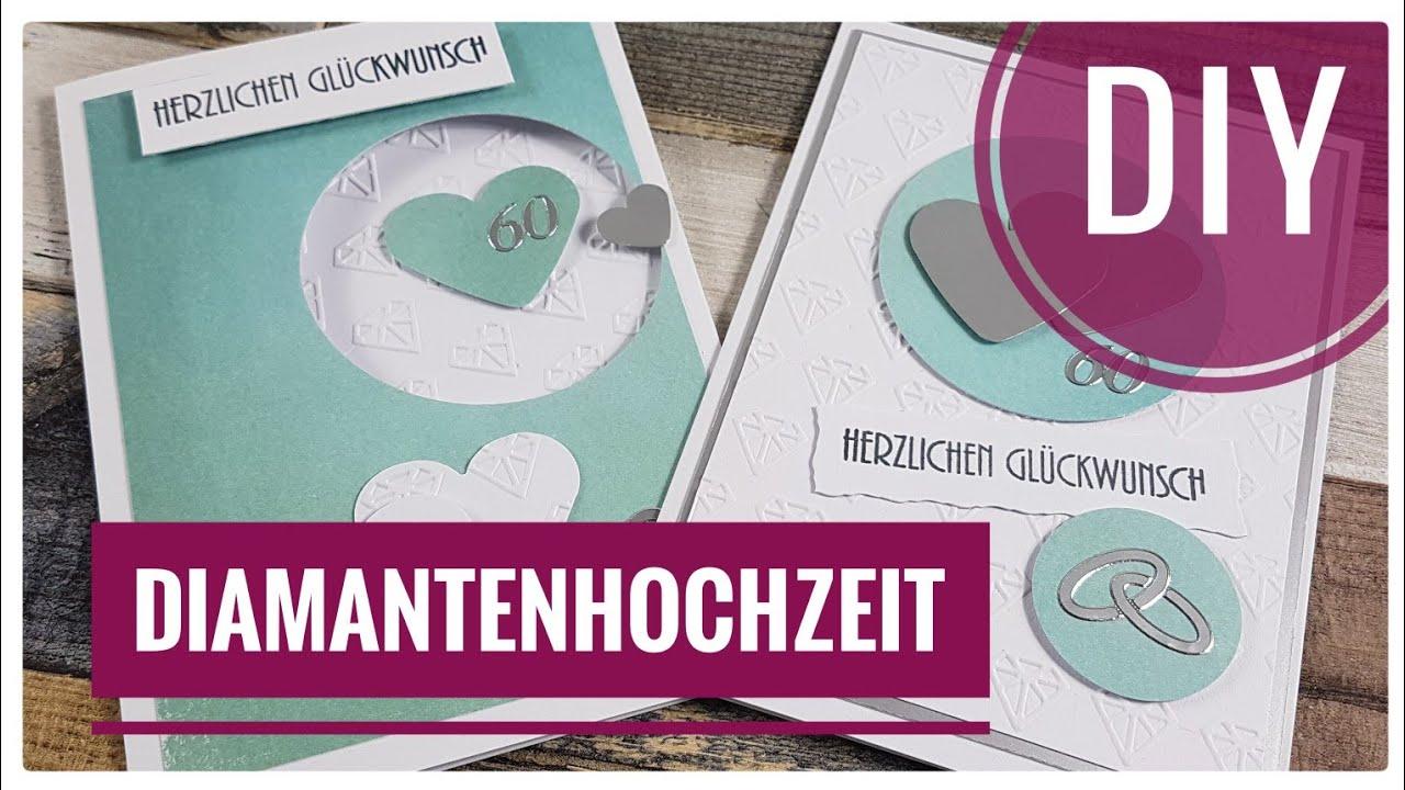2 Karten Zur Diamanthochzeit Diamantene Hochzeit Selber Basteln