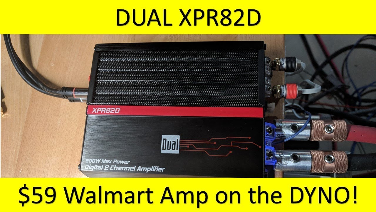 59 walmart amp dual xpr82d amp dyno and unboxing [ 1280 x 720 Pixel ]