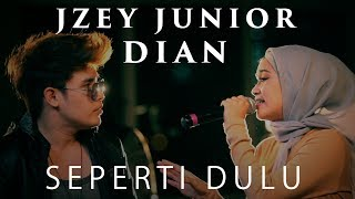 Seperti Dulu - Forteen (Jzey Junior X Dian acoustic cover)