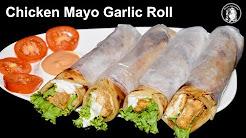 best Cooking Videos    Chicken Mayo Garlic Roll Recipe