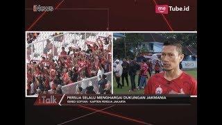 Pengakuan Ismed Sofyan Saat Nyaris Tinggalkan Persija Part 03 - iTalk 25/02