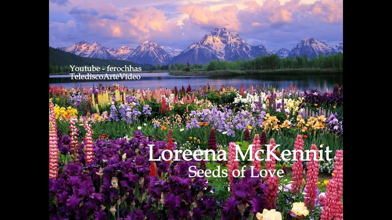 loreena mckennit seeds of love telediscoartevideo youtube