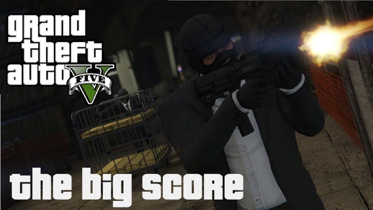 gta 5 big score obvious