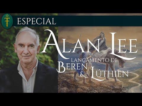 """Alan Lee - Lançamento de """"Beren and Lúthien"""" (2017)"""