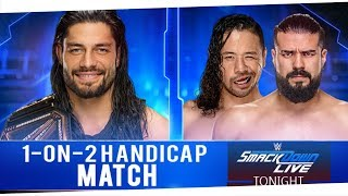 "Roman Reigns vs Nakamura & ""Cien"" Almas 