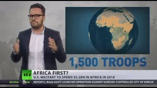 Africa First? US military to spend $5.2bn in the continent in 2018