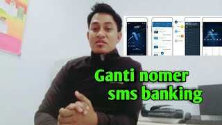 Video Ganti Nomer HP SMS Banking.. download MP3, 3GP, MP4, WEBM, AVI, FLV November 2018