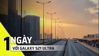 Cầm S21 Ultra trải nghiệm Sài Gòn City Tour! | Tinh tế