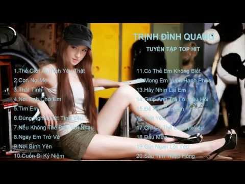 Tuyển Tập Những Ca Khúc HOT Của Trịnh Đình Quang║Nhạc HOT 2015 (Part 1)