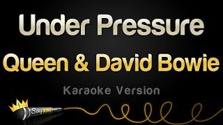 Queen & David Bowie - Under Pressure (Karaoke Version)