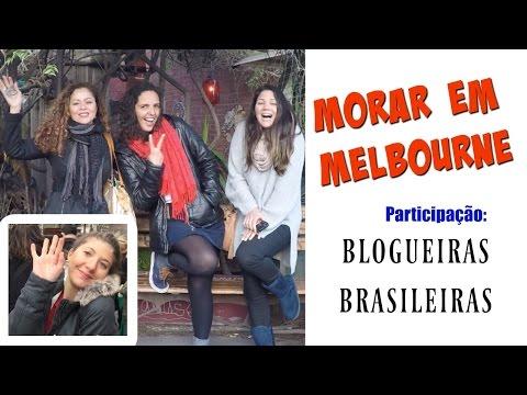 Como é Morar Em Melbourne & Blogueiras de VIC