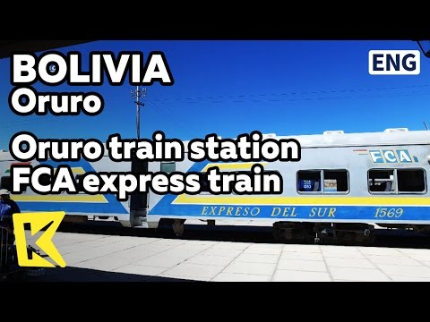【K】Bolivia Travel-Oruro[볼리비아 여행-오루로]우유니로 가는 특급열차/Oruro train station/FCA/Express train/Uyuni