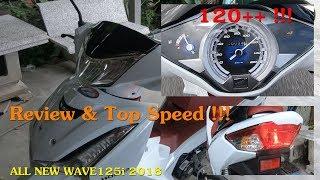 มันมาแล้ว !!! รีวิว All New Wave125i 2018 !! | Top Speed ตั้งแต่ออกศูนย์กันเลยทีเดียว !!!