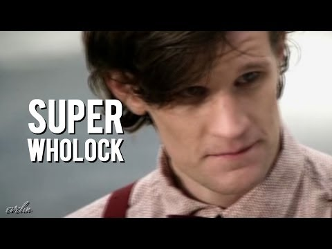SuperWhoLock | Fanmade Movie Trailer