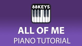 Learn To Play - John Legend All of Me - Piano Tutorial - Easy