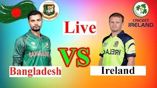 Bangladesh vs Ireland 2019 cricket live