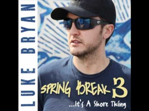 If You Ain't Here To Party by Luke Bryan