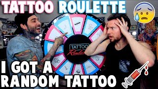 TATTOO ROULETTE (I Got a RANDOM Tattoo)