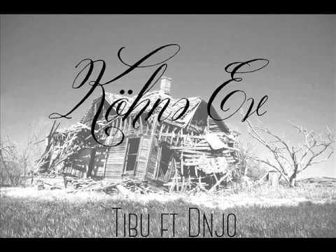 Tibu ft DN Jo - Köhnə Ev (produced...