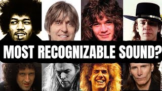 Who has the MOST Recognizable Guitar Sound?