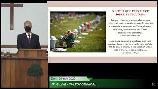 Culto Dominical - O poder que prevalece sobre a sepultura