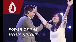 The Power of the Holy Spirit in Orange, CA
