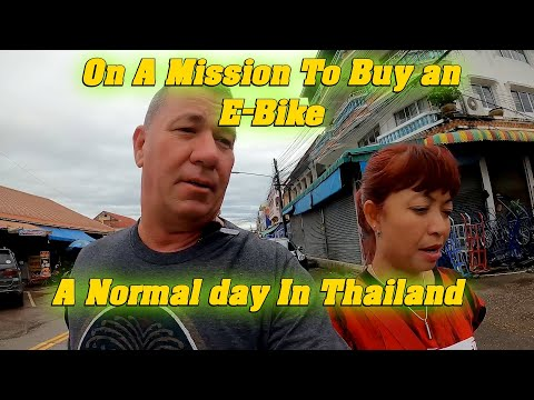 A Normal Day In Thailand. No Patience! On A Mission To Buy An E-Bike