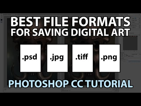 Best File Formats For Saving Digital Art (Photoshop Tutorial