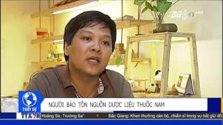 Người bảo tồn nguồn dược liệu cho người Việt   VNOTV