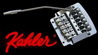 Why I Love the Kahler Tremolo Bridge System