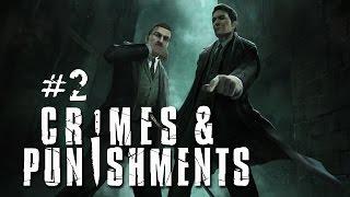 Шерлок Холмс: Преступления и наказания - Засада в темноте. Часть 2