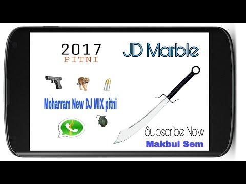 Moharram New DJ MIX Pitni 2017 / Create by JD Marble